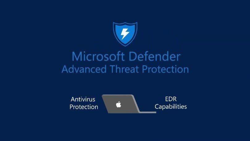 Microsoft phát hành phần mềm Windows Defender Antivirus cho Macbook