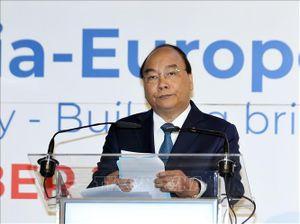 Thủ tướng: Tăng cường hơn nữa sự kết nối để thúc đẩy tiến trình liên kết Á - Âu