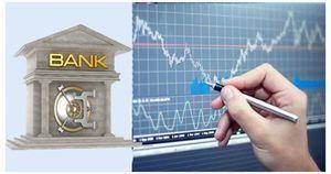 Trình tự thành lập ngân hàng, công ty chứng khoán có thay đổi?