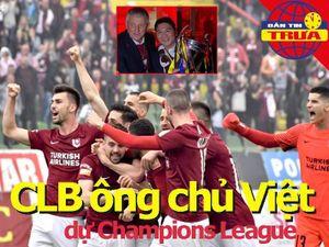 CLB của người Việt đầu tiên dự tranh Champions League