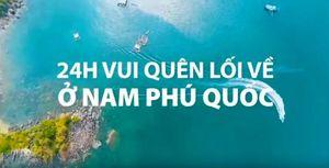 Làm gì để có một ngày vui chơi 'quần quật' tại Nam đảo Phú Quốc?