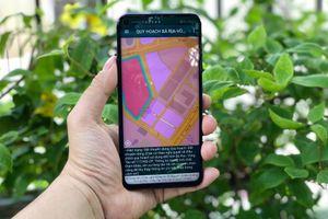 Bà Rịa-Vũng Tàu quản lý đất đai qua ứng dụng trên smartphone