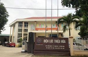 Thanh Hóa: Giám đốc điện lực huyện bị cách chức vì sai phạm về tài chính
