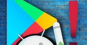 Cảnh báo người dùng Android: Ứng dụng độc hại cần tuyệt đối 'ngó lơ' trên Google Play Store