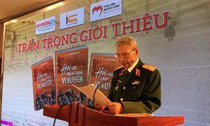 Vị tướng 90 tuổi đau đáu về cuộc chiến Vị Xuyên