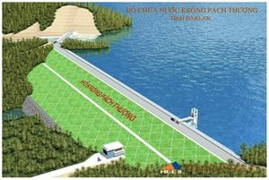 Đắk Lắk: Mời thầu gói xây lắp tại Dự án Hồ chứa nước Krông Pách Thượng