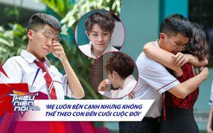 Gil Lê rơi nước mắt vì lời thú tội của nam sinh lớp 10: 'Là 1 thằng con trai mà con làm mẹ khóc quá nhiều lần'