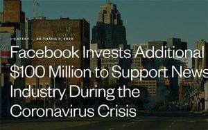 Facebook hỗ trợ ngành báo chí 100 triệu USD trong đại dịch Covid-19