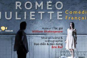Công chiếu vở kịch Roméo và Juliette trên màn ảnh rộng