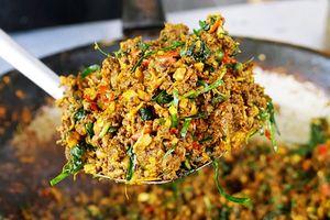 11 món ăn cay khủng khiếp nhất Thái Lan