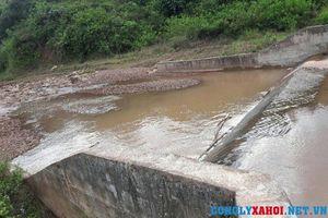 Điện Biên: Công trình thủy lợi hơn 10 tỷ đồng, thi công 6 năm chưa xong