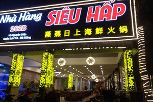 Nhà hàng ở Đà Nẵng xuất phiếu tính tiền bằng tiếng Trung Quốc