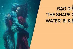 'The Shape of Water' sao chép ý tưởng phim?