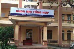 Khởi tố vụ án hành hung 2 bác sĩ tại Bệnh viện Sản nhi Yên Bái