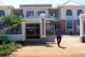 Gia Lai: Điều tra 3 cán bộ phòng giáo dục tham nhũng hàng tỷ đồng