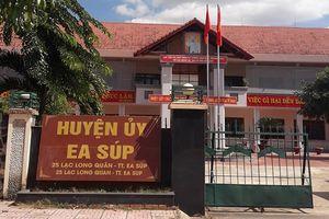 Đắk Lắk cảnh cáo Trưởng ban Tổ chức Huyện ủy Ea Súp ưu ái người nhà