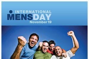 Không chỉ phụ nữ, nam giới cũng có ngày Quốc tế đàn ông