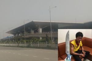 Tài xế taxi vác dao đe dọa nhân viên an ninh sân bay Vinh