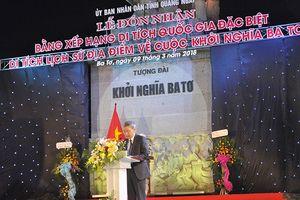 Quảng Ngãi: Di tích Khởi nghĩa Ba Tơ được công nhận di tích Quốc gia đặc biệt