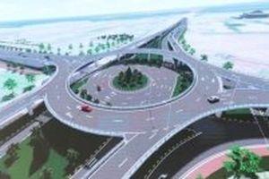 Đầu tư 600 tỷ đồng xây dựng Nút giao vòng xuyến hai tầng tại Quảng Nam