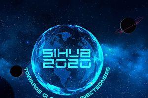 SIHUB 2020: Hướng đến kết nối toàn cầu