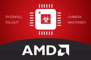 Phát hiện hàng loạt lỗ hổng bảo mật trong bộ xử lý AMD