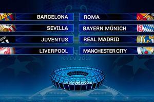 Bốc thăm tứ kết Champions League: Nội chiến nước Anh