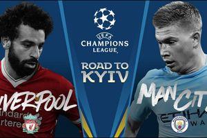 Liverpool và Man City loại nhau ở tứ kết Champions League