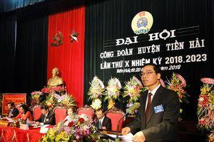 Thái Bình: Đồng chí Vũ Thái Học được bầu làm Chủ tịch LĐLĐ huyện Tiền Hải