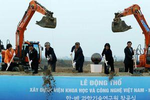 Động thổ xây dựng Viện Khoa học và Công nghệ Việt Nam - Hàn Quốc