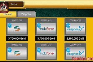 Vụ đánh bạc nghìn tỷ: Lỗ hổng quản lý thẻ cào di động các nhà mạng