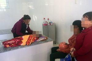 Tình tiết mới trong vụ trẻ 24 tháng tử vong nghi sặc cháo ở Bình Định