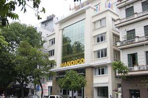 Thanh tra Bộ Tài chính phát hiện hàng loạt vấn đề tại các công ty 'họ' Handico