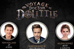 Robert Downey Jr. kéo Tom Holland và Selena Gomez vào phim kỹ xảo CGI 'Doctor Dolittle'