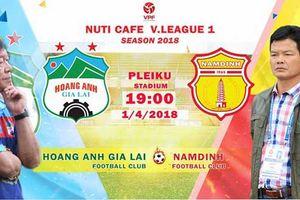 Video trực tiếp HAGL vs Nam Định vòng 4 V-League 2018