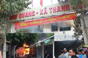 Hà Nội: Điều tra làm rõ nguyên nhân vụ cháy chợ Quang