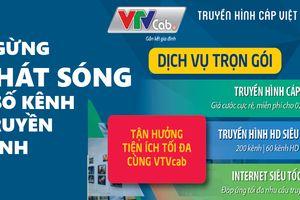 VTVcab ngừng phát sóng nhiều kênh: Khách hàng có thể khởi kiện?