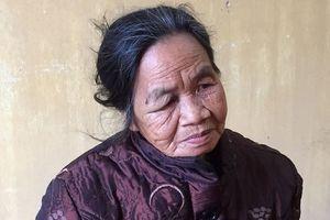 Tạm giữ cụ bà 73 tuổi gây án mạng vì mâu thuẫn ngoài đồng