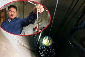 Chưa tìm ra nguyên nhân nhiều giếng nước bỗng trở thành 'mỏ dầu' ở Hà Tĩnh