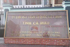 Phó Chủ tịch Ủy ban Mặt trận Tổ quốc tỉnh Cà Mau bị kỷ luật