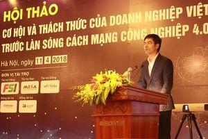 Giải pháp công nghệ giúp DN Việt tận dụng cơ hội của cách mạng công nghiệp 4.0
