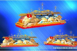 Đà Nẵng thiết kế xe hoa mô phỏng những cây cầu trong Lễ hội pháo hoa