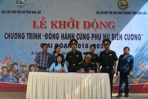 Khởi động chương trình 'Đồng hành cùng phụ nữ biên cương' tại Đắk Lắk