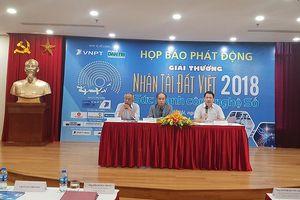 Nhân tài Đất Việt 2018 tăng gấp đôi giá trị giải thưởng, có thêm hạng mục Sản phẩm số triển vọng