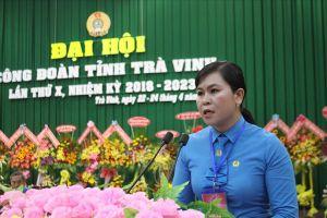 Đồng chí Thạch Thị Thu Hà đắc cử Chủ tịch LĐLĐ tỉnh Trà Vinh nhiệm kỳ 2018 - 2023