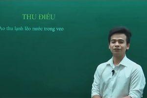 Thầy giáo gây bão cộng đồng mạng khi dùng công thức hóa học để phân tích bài thơ 'Thu Điếu'