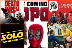 Phim chiếu rạp tháng 05/2018: tâm điểm 'bựa nhân' Deadpool, Star Wars Ngoại Truyện