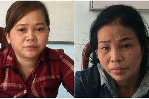 Dụ dỗ đưa 6 phụ nữ Campuchia sang Trung Quốc để… bán