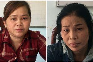 Bắt hai chị em bán phụ nữ qua Trung Quốc, kiếm lời 10 triệu/người