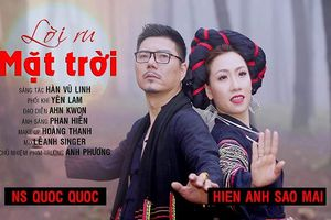 Ca sĩ Hiền Anh Sao Mai ra mắt MV Lời ru mặt trời